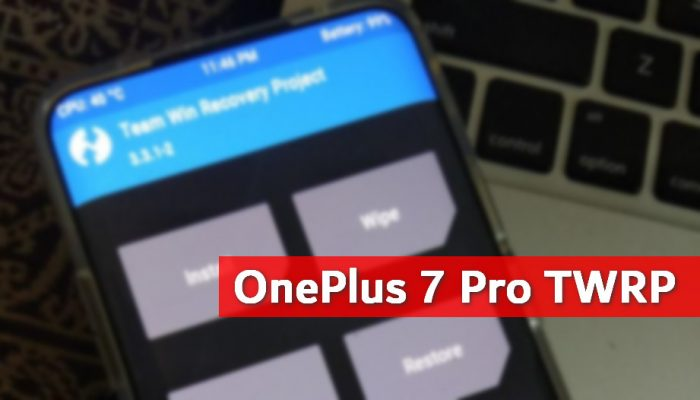 TWRP v3.3.1-65 for OnePlus 7 Pro: Download and Install Guide 1 Android